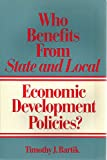 Who Benefits from State and Local Economic Development Policies? (CLOTH edition)