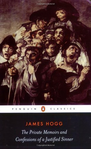 The Private Memoirs and Confessions of a Justified Sinner (Penguin Classics) by Hogg, James(February 27, 2007) Paperback (Memoirs And Confessions Of A Justified Sinner)