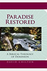Paradise Restored: A Biblical Theology of Dominion Hardcover