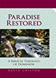 img - for Paradise Restored: A Biblical Theology of Dominion book / textbook / text book