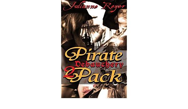 Pirate Debauchery Two-Pack (Menage Erotica Bundle)