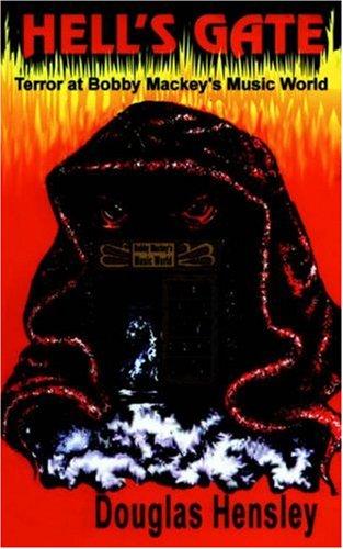 Hell's Gate: Terror at Bobby Mackey's Music World