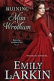 Ruining Miss Wrotham (Baleful Godmother)