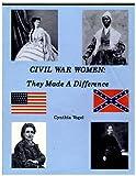 Civil War Women, Cynthia Vogel, 0925436577