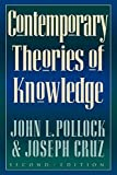 img - for Contemporary Theories of Knowledge (Studies in Epistemology and Cognitive Theory) by John L. Pollock (1999-03-18) book / textbook / text book