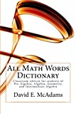 All Math Words Dictionary, David McAdams, 145285582X