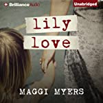 Lily Love | Maggi Myers