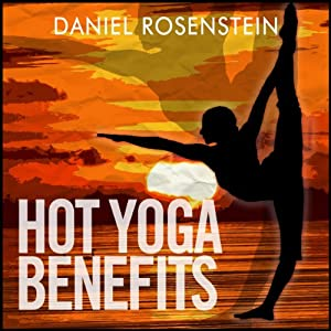 Hot Yoga Benefits Audiobook