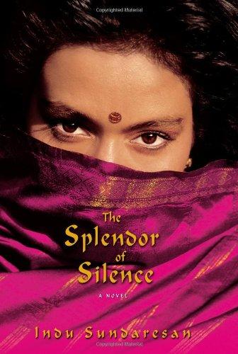 The Splendor of Silence: A Novel
