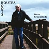 Routes / Roots by Dave Greenslade (2011-09-06)