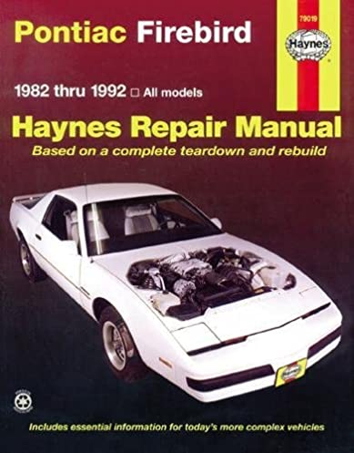 pontiac firebird 82 thru 92 haynes repair manuals haynes rh amazon com Vehicle Repair Manuals Haynes Repair Manuals Mazda