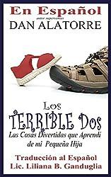 Los Terribles Dos (Spanish Edition)