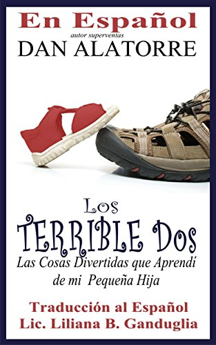 Amazon.com: Los Terribles Dos (Spanish Edition) eBook: Dan Alatorre ...