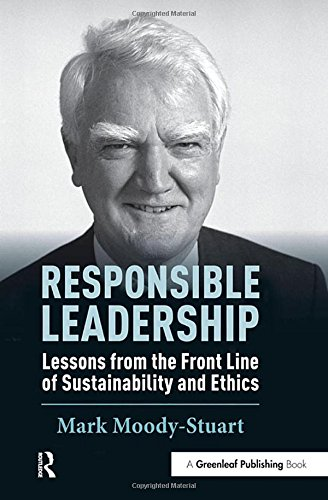 Responsible Leadership: Lessons from the Front Line of Sustainability and Ethics