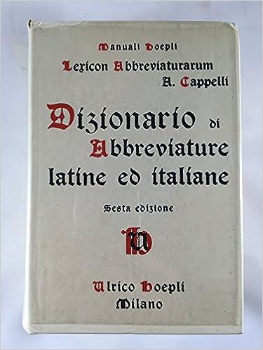 colori e suggestivi nuovo stile del 2019 vendita di liquidazione Lexicon abbreviaturarum. Dizionario di abbreviature latine ...