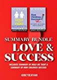 Summary Bundle: Love & Success: Includes Summary of Hold Me Tight & Summary of How Children Succeed