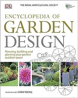 RHS Encyclopedia Of Garden Design: Amazon.co.uk: DK: 9781409325741: Books