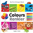 My First Bilingual Book - Colours - English-Turkish (My First Bilingual Books)