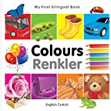 My First Bilingual Book–Colours (English–Turkish)