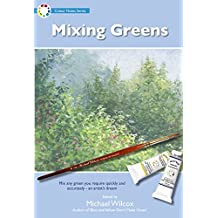 Mixing Greens (Colour Notes Series)