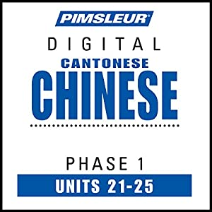 Chinese (Can) Phase 1, Unit 21-25 Audiobook