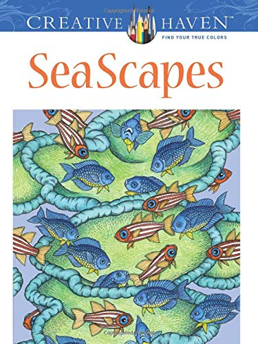 Creative Haven SeaScapes Coloring Book (Creative Haven...