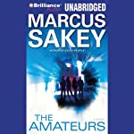 The Amateurs | Marcus Sakey