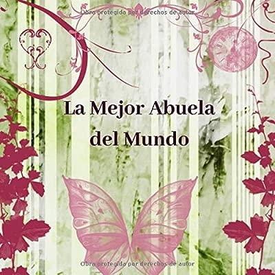 La Mejor Abuela del Mundo: Libreta de Apuntes Para Abuela ...