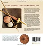 Respect the Spindle: Spin Infinite Yarns with One