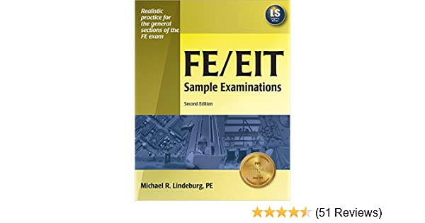 Feeit sample examinations 2nd ed michael r lindeburg pe feeit sample examinations 2nd ed michael r lindeburg pe 9781591260745 amazon books fandeluxe Image collections