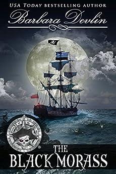 The Black Morass (Pirates of the Coast Book 1) by [Devlin, Barbara]