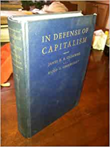 what are defects of capitalism Center for economic and social justice join volunteer  it is a political defect and not a defect in the  capitalism was simply what he observed in.
