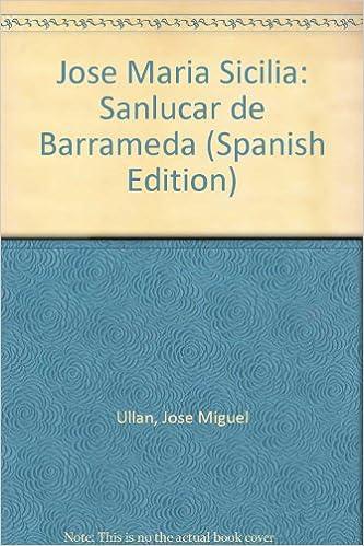Amazon.com: José María Sicilia: Sanlúcar de Barrameda ...