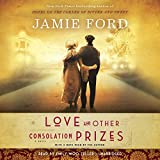 img - for Love and Other Consolation Prizes: A Novel book / textbook / text book