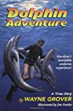 Dolphin Adventure, Wayne Grover, 0380732521