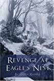 Revenge at Eagle's Nest, Louie Russell, 1424156904