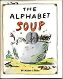 img - for Alphabet Soup by Mirko Gabler (1992-10-03) book / textbook / text book