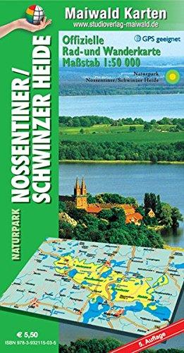 Nossentiner/Schwinzer Heide = Offizielle Rad- u. Wanderkarte Naturpark Nossentiner/Schwinzer Heide: Maßstab 1:50.000 - GPS geeignet - Kartennetz: ... - Maßstab 1:50.000 - GPS geeignet)