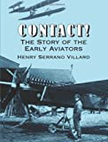 img - for Contact! The Story of the Early Aviators book / textbook / text book