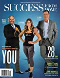 img - for Success From Home (June 2016 - Cover: Troy Aikman, Jen Widerstrom & 'Pudge' Rodriguez) book / textbook / text book