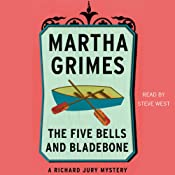 The Five Bells and Bladebone: A Richard Jury Mystery, Book 9 | Martha Grimes