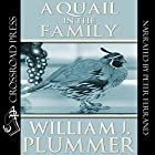 A Quail in the Family: The Story of Peep-Sight Hörbuch von William J. Plummer Gesprochen von: Pete Ferrand