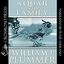 A Quail in the Family: The Story of Peep-Sight Audiobook by William J. Plummer Narrated by Pete Ferrand