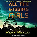 All the Missing Girls: A Novel Hörbuch von Megan Miranda Gesprochen von: Rebekkah Ross