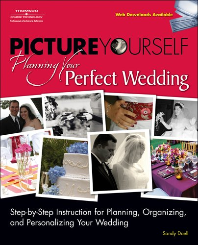 Read Online Picture Yourself Planning Your Perfect Wedding pdf