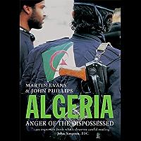 Algeria: Anger of the Dispossessed