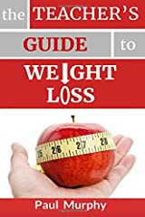 The Teacher's Guide to Weight Loss Paperback