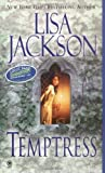 Temptress, Lisa Jackson, 0451411552