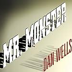 Mr. Monster: John Cleaver, Book 2   Dan Wells