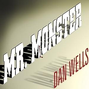 Mr. Monster Audiobook